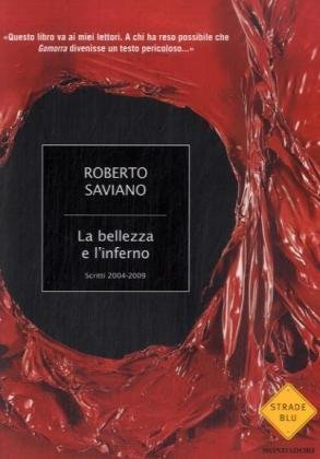 La bellezza e l'inferno by Roberto Saviano