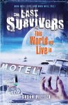 This World We Live in (Last Survivors #3)