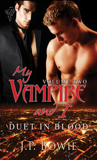 Duet in Blood (My Vampire and I Vol. 2) by J.P. Bowie