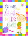 Games and Activities for LDS Girls