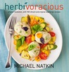 Herbivoracious: A Flavor Revolution with 150 Vibrant and Original Vegetarian Recipes