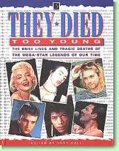 They Died Too Young by Tony  Hall