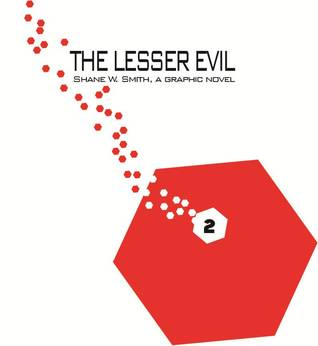 The Lesser Evil, Vol. 2 by Shane W. Smith