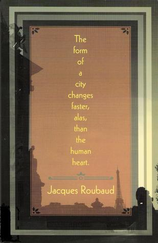 The Form of a City Changes Faster, Alas, Than the Human Heart