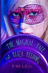 The Magical Tale of Eliza Felding