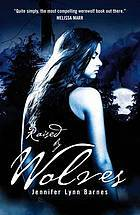 Raised by Wolves (Raised by Wolves, #1)