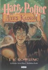 Harry Potter ve Ateş Kadehi by J.K. Rowling