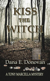 Kiss The Witch (Tony Marcella Mysteries, #6)