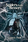 Spiders from Memory (The Changeling Race, #3)