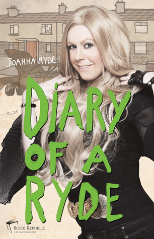 Diary Of A Ryde by Joanna Ryde