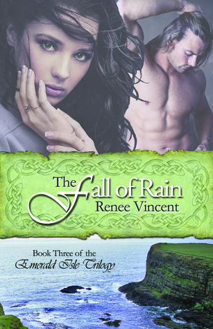 The Fall of Rain (The Emerald Isle Trilogy, #3)
