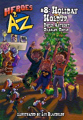 Heroes A2Z #8: Holiday Holdup