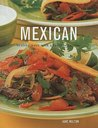 Mexican: Healthy Ways with a Favorite Cuisine
