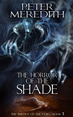 The Horror Of The Shade by Peter Meredith