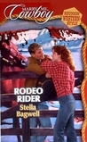 Rodeo Rider (Marry Me Cowboy, Reunion Western Style, #7)