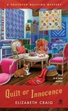 Quilt or Innocence (A Southern Quilting Mystery, #1)