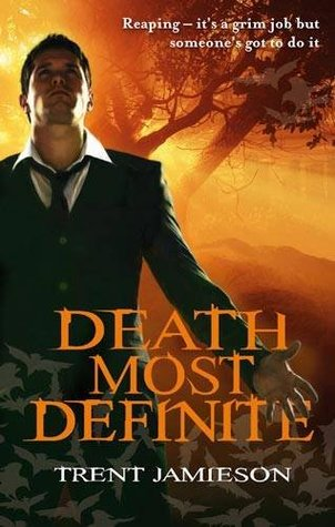 Death Most Definite by Trent Jamieson