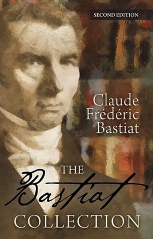 Bastiat Collection Pocket Edition by Frédéric Bastiat