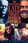 The Television Late-night Horror Omnibus