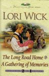 The Long Road Home / A Gathering of Memories (A Place Called Home, #3-4)