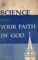 Science and Your Faith in God by Henry B. Eyring