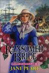 Ransomed Bride (Brides of Montclair, #2)