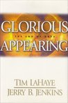 Glorious Appearing: The End of Days (The Final chapter of the Left Behind Series, Volume 12)