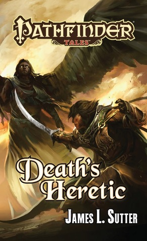 Death's Heretic (Pathfinder Tales)