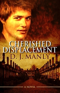 Cherished Displacement by D.J. Manly
