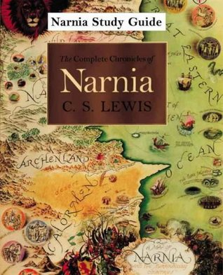 Narnia Study Guide by C.S. Lewis