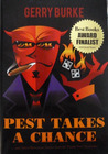 Pest Takes a Chance: ... and Other Humorous Stories from the Paddy Pest Chronicles