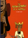 Mum is Dead (The Autobiography of a Mitroll #1)