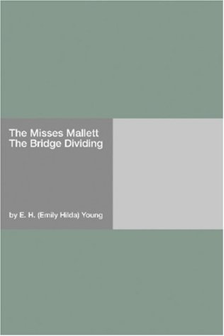 The Misses Mallett by E.H. Young