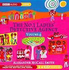 The Number One Ladies' Detective Agency Vol. 6 by Alexander McCall Smith