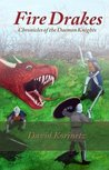 FireDrakes (Chronicles of the Daemon Knights, #1)