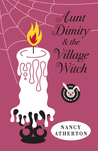 Aunt Dimity and the Village Witch (An Aunt Dimity Mystery, #17)