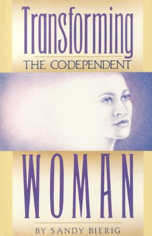 Transforming the Co-Dependent Woman