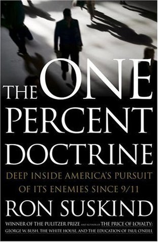 The One Percent Doctrine by Ron Suskind