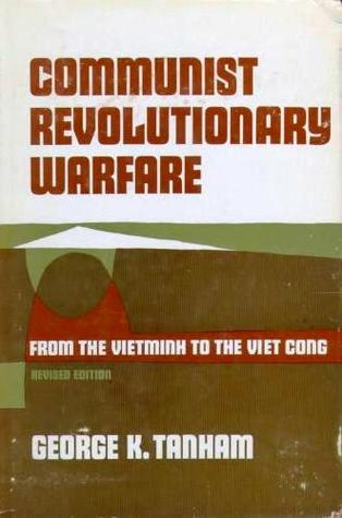 Communist Revolutionary Warfare:  From The Vietminh To The Viet Cong (Revised Edition)