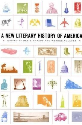 A New Literary History of America by Greil Marcus