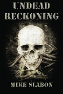 Undead Reckoning by Mike Slabon