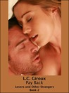 Pay Back (Lovers and Other Strangers, #2)