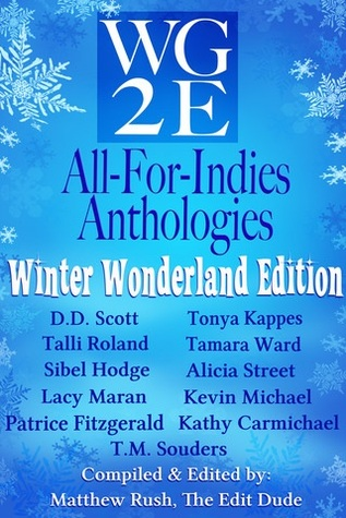 The WG2E All-For-Indies Anthologies: Winter Wonderland Edition
