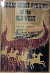 Great Ghost Stories of the Old West