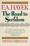 The Road to Serfdom by Friedrich Hayek