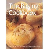 The Baking Cookbook by Nick Wells