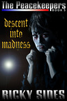 The Peacekeepers, Descent into Madness. Book 5.