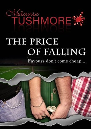 The Price of Falling by Melanie Tushmore