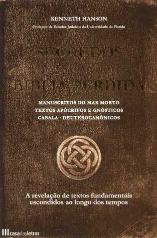 Segredos Da Biblia Perdida by Kenneth Hanson