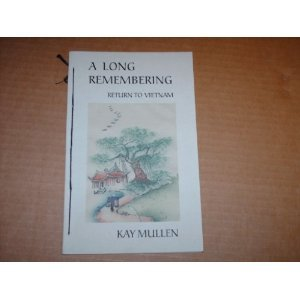 A Long Remembering by Kay Mullen